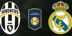 القنوات المفتوحة الناقلة لمباراة ريال مدريد ويوفنتوس في الكأس الدولية للأبطال مع ترددها والتشكيلة المتوقعة