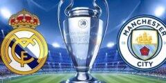 موعد مباراة ريال مدريد ومانشستر سيتي والقنوات المفتوحة الناقلة مجاناً